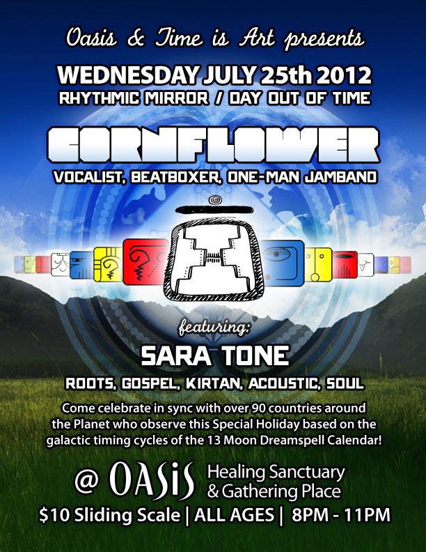 [Event Flier: Day Out of Time - Cornflower @ OASIS Healing Sanctuary - $10 sliding scale - 8pm-11pm
