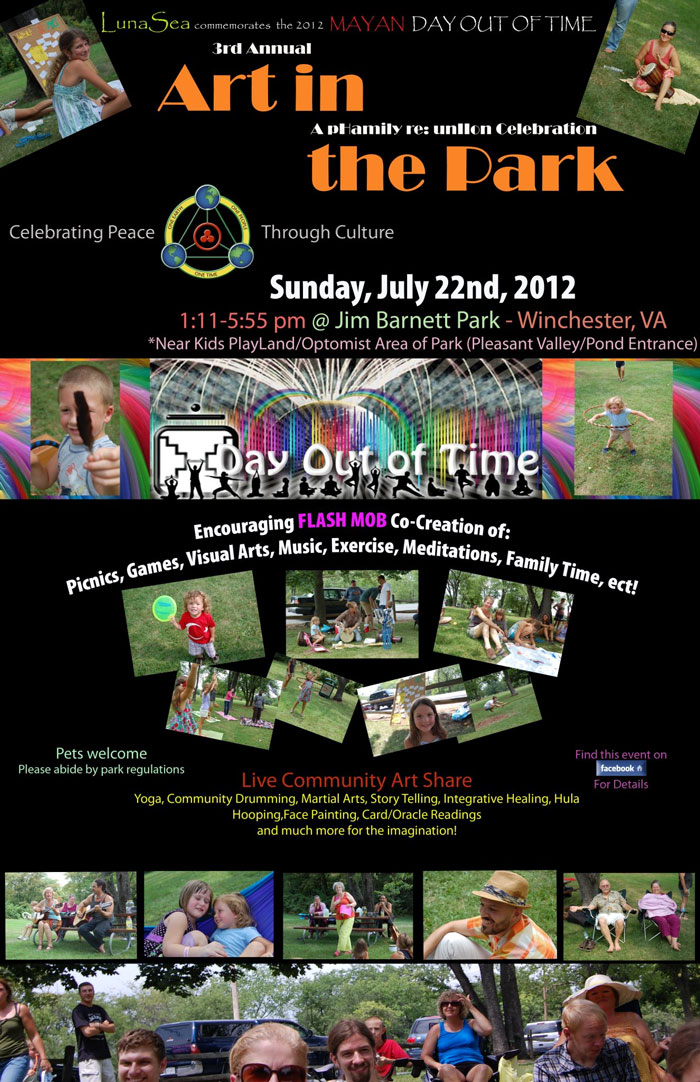 [Event Flier: 3rd Annual Art in the Park - Mayan Day Out of Time - 1:11 - 5:55pm @ Jim Barnett Park - Winchester, VA - http://www.facebook.com/events/248211511856288/ ]