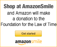Shop at AmazonSmile and Amazon will make a donation to the Foundation for the Law of Time - Click here to get started