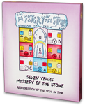 Seven Years Mystery of the Stone - Resurrection of the Soul in Time (BOXED SET), Votan, Valum AM. ( Jose Arguelles )